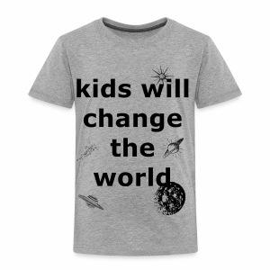 Change the World - Toddler Premium T-Shirt