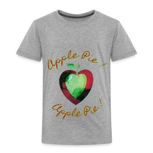 Apple Pie! I Heart Apple Pie! - Toddler Premium T-Shirt