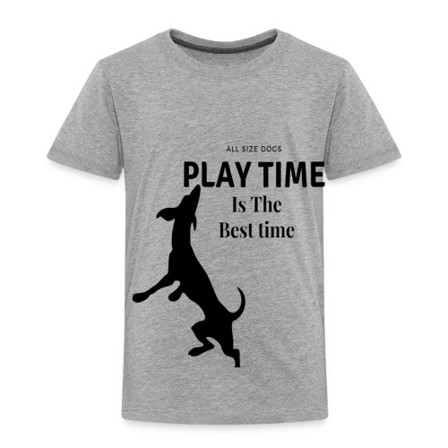 Playtime is the best time T-shirt design - Toddler Premium T-Shirt