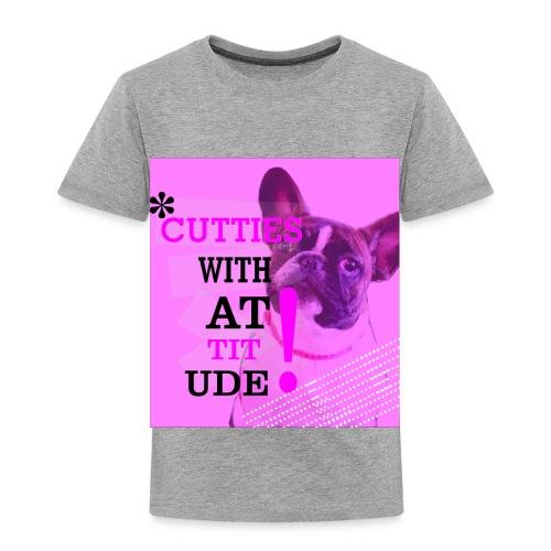 Cutties with Attitude - Toddler Premium T-Shirt