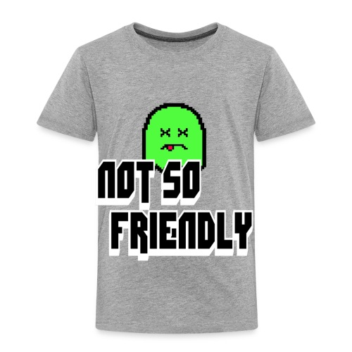 not_so_friendly_logo - Toddler Premium T-Shirt