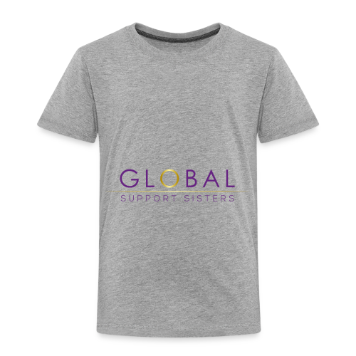 Global Support Sisters - Toddler Premium T-Shirt