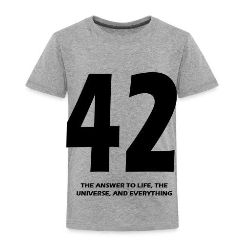42 - Toddler Premium T-Shirt