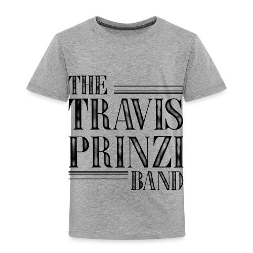 Travis Prinzi Band - Toddler Premium T-Shirt
