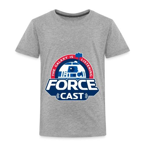 FORCE CAST LOGO - Toddler Premium T-Shirt