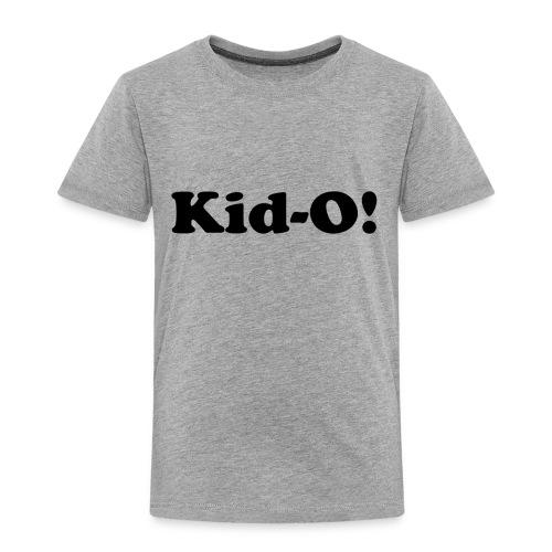 Kiddo - Toddler Premium T-Shirt