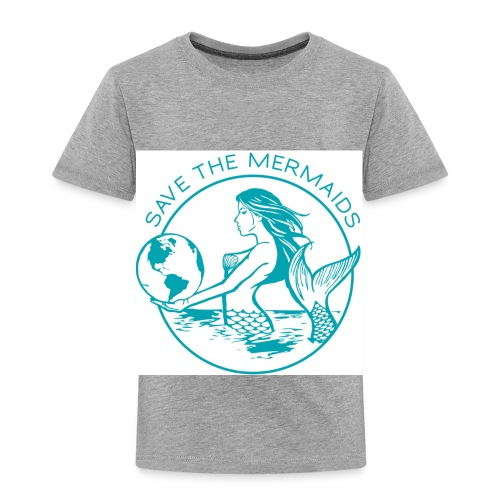 Save the mermaid - Toddler Premium T-Shirt