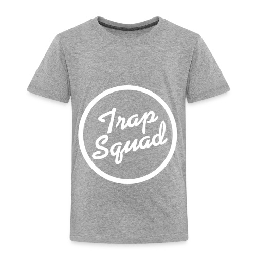 Trap Squad - Toddler Premium T-Shirt