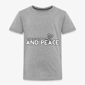 And Peace - Toddler Premium T-Shirt