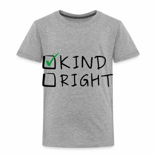 Choose Kind Anti-Bullying - Toddler Premium T-Shirt
