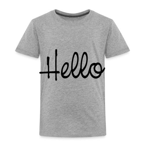 hello - Toddler Premium T-Shirt
