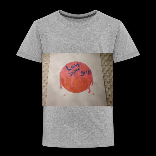 Love slime girls - Toddler Premium T-Shirt