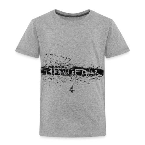It Has Come 2 - Toddler Premium T-Shirt