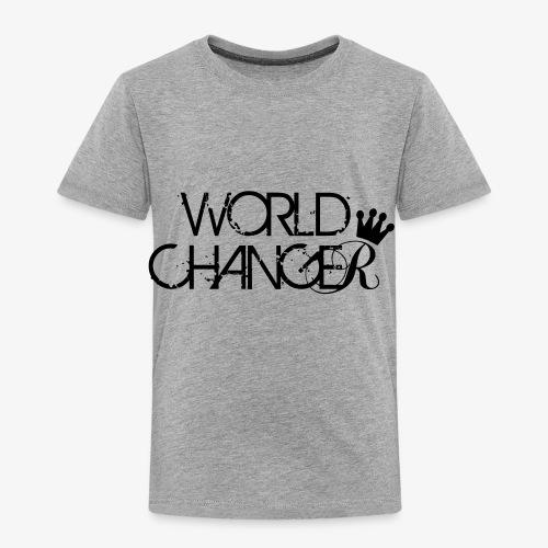 World Changer - Toddler Premium T-Shirt