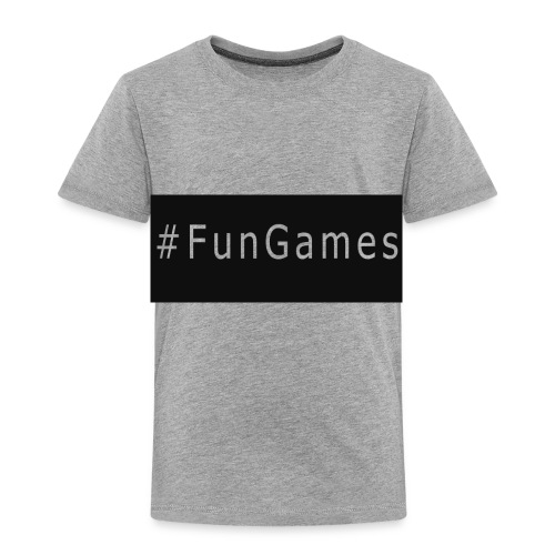 -FunGames - Toddler Premium T-Shirt
