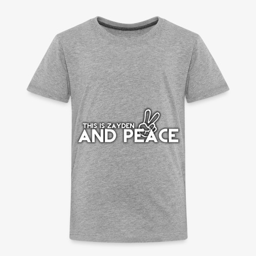 And Peace - Toddler Premium T-Shirt