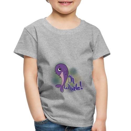 Oh Whale - Toddler Premium T-Shirt