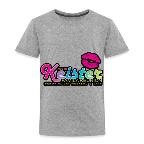 KISS MY KEISTER! - Toddler Premium T-Shirt
