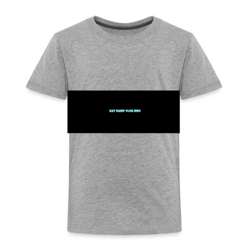 VLOG MERCH - Toddler Premium T-Shirt