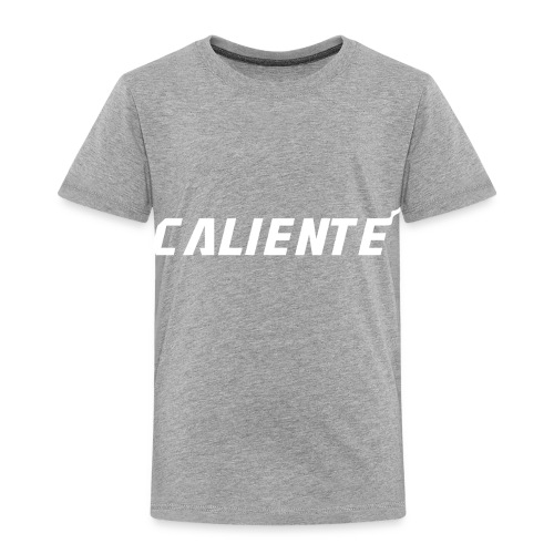 Caliente - Toddler Premium T-Shirt