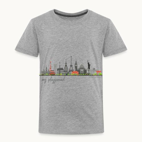 WORLD - MY PLAYGROUND - Carolyn Sandstrom - Toddler Premium T-Shirt