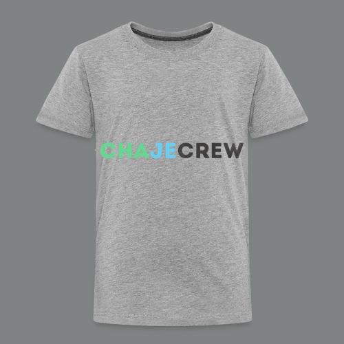 Chajecrew Shirt - Toddler Premium T-Shirt