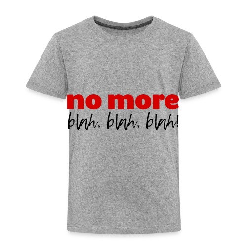 A Cool Quote in Red and Black Letters - Toddler Premium T-Shirt