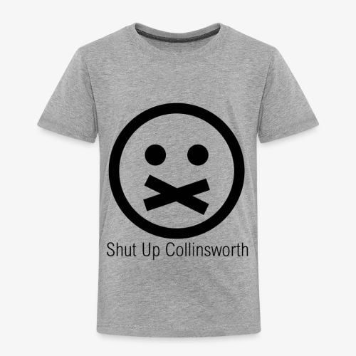 shutup - Toddler Premium T-Shirt