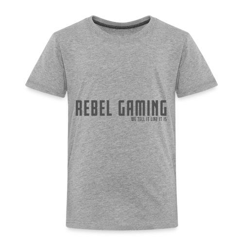 Rebel Gaming We Tell It Like It Is - Toddler Premium T-Shirt