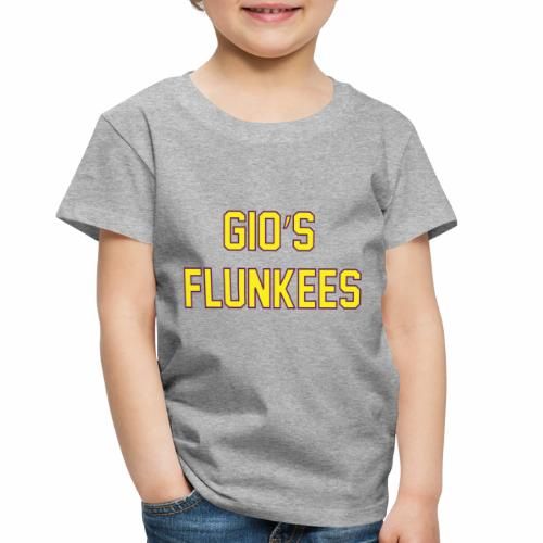 Gio's Flunkees - Toddler Premium T-Shirt