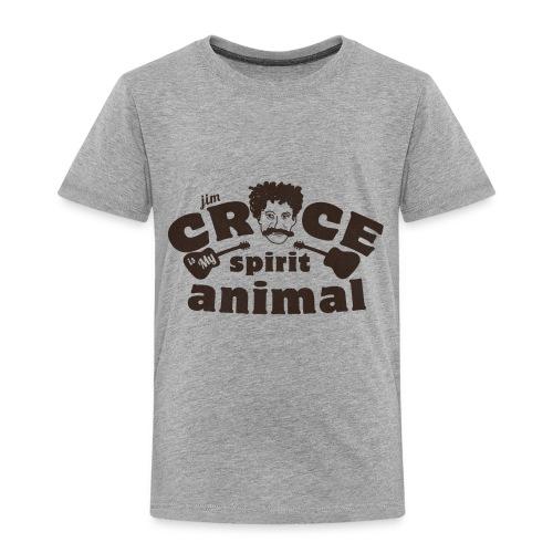 Jim Croce is My Spirit Animal - Toddler Premium T-Shirt