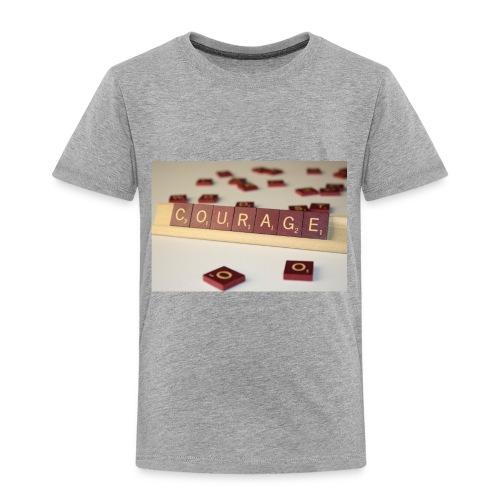 Be Courageous in LifeT-Shirt - Toddler Premium T-Shirt