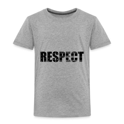Respect Black and White flag - Toddler Premium T-Shirt