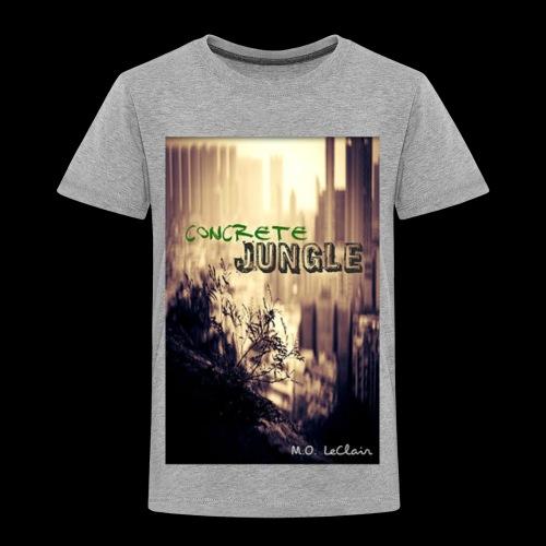 Concrete Jungle - Toddler Premium T-Shirt