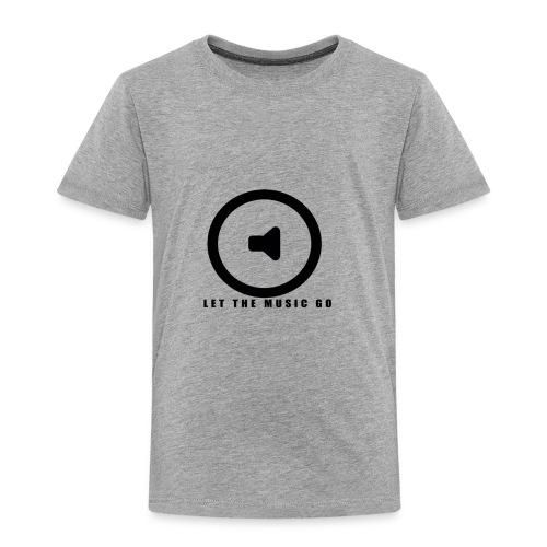 Let the music go - Toddler Premium T-Shirt