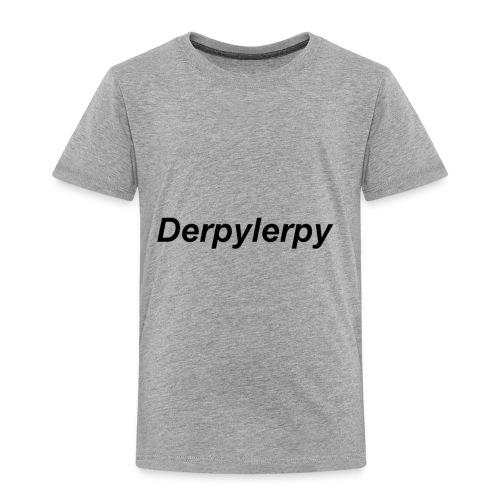 derpylerpy - Toddler Premium T-Shirt