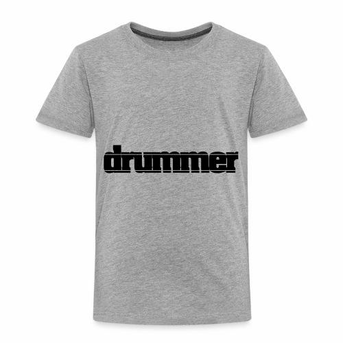 drummer - Toddler Premium T-Shirt