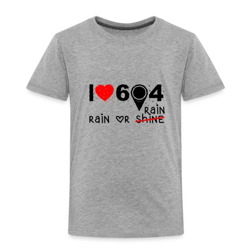rain_or_shine - Toddler Premium T-Shirt