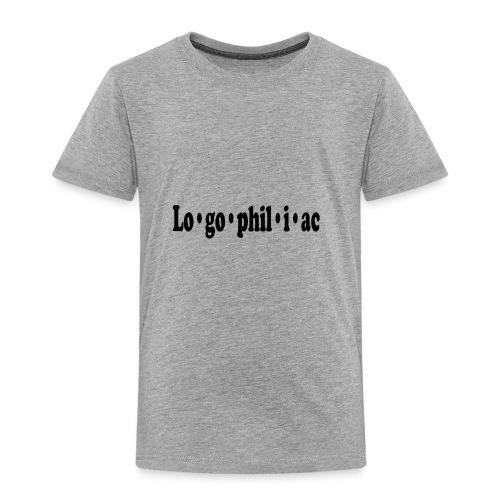 logophiliac - Toddler Premium T-Shirt