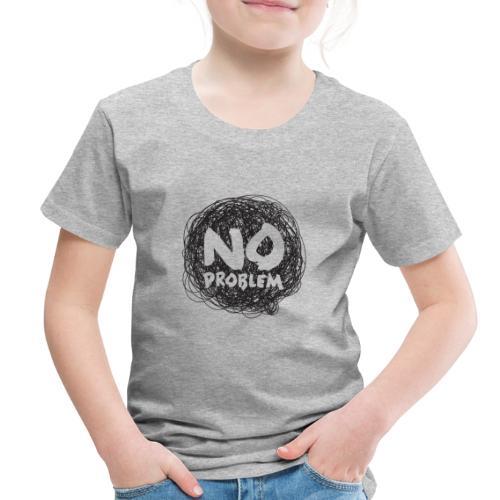 No Problem-Doodle - Toddler Premium T-Shirt
