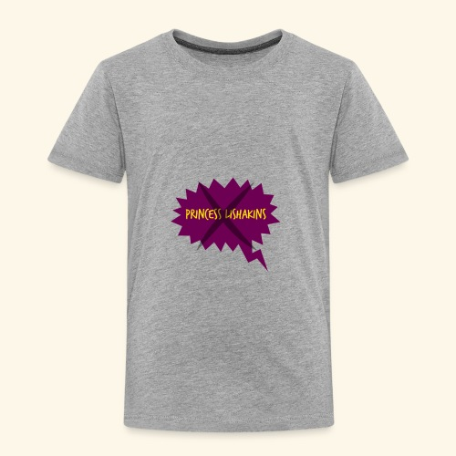 Princess Lishakins Corrected - Toddler Premium T-Shirt