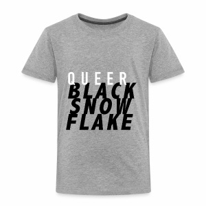 #queerblacksnowflake - Toddler Premium T-Shirt