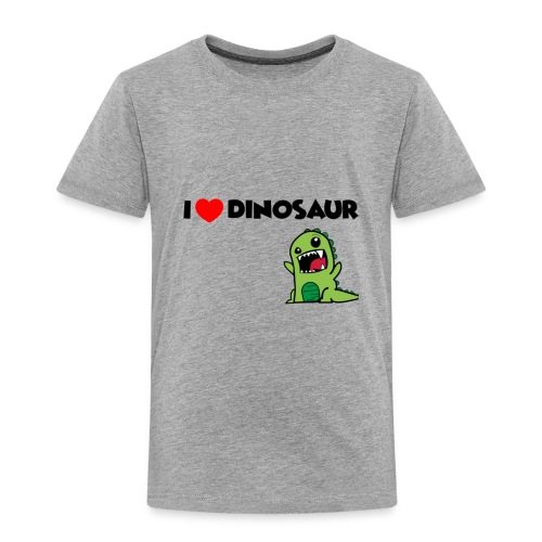 I LOVE DINOSAUR - Toddler Premium T-Shirt