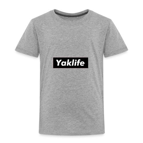 YAKLIFE'S MERCH - Toddler Premium T-Shirt