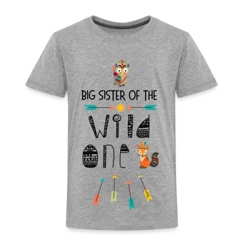 wild sister 7 - Toddler Premium T-Shirt