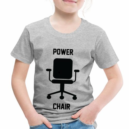 Power Chair - Toddler Premium T-Shirt