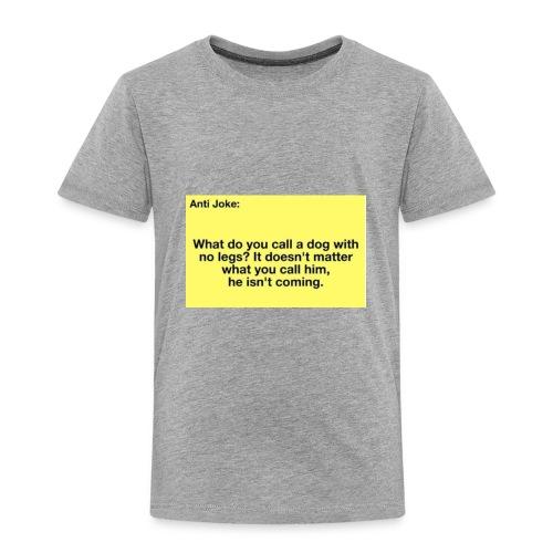 Funny joke - Toddler Premium T-Shirt