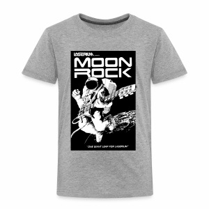 MOONROCK, One Giant Leap for Laserium - Toddler Premium T-Shirt