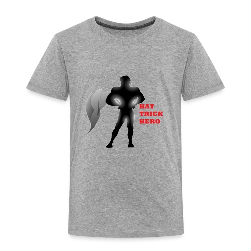 Hat Trick Hero - Toddler Premium T-Shirt