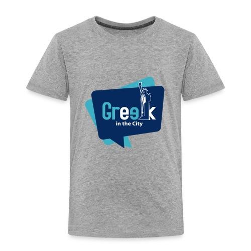 Greek in the City - Toddler Premium T-Shirt